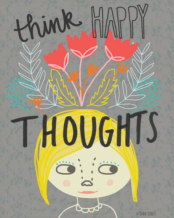 tammie bennett's happy thoughts print